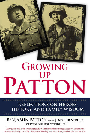 Growing Up Patton by Benjamin Patton and Jennifer Scruby