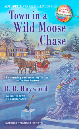 Town in a Wild Moose Chase by B.B. Haywood