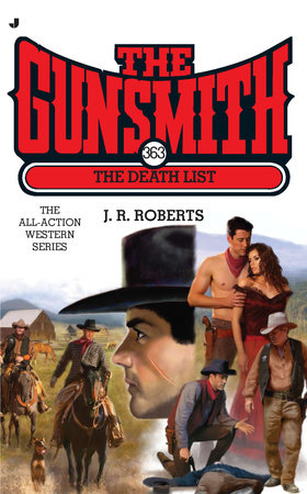 The Gunsmith #363 by J. R. Roberts