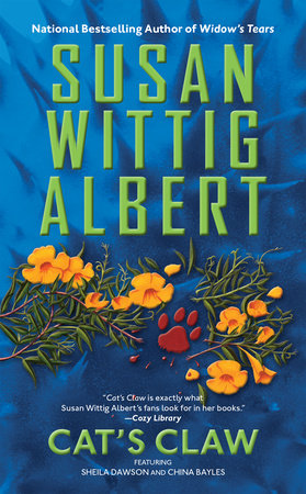 Cat's Claw by Susan Wittig Albert