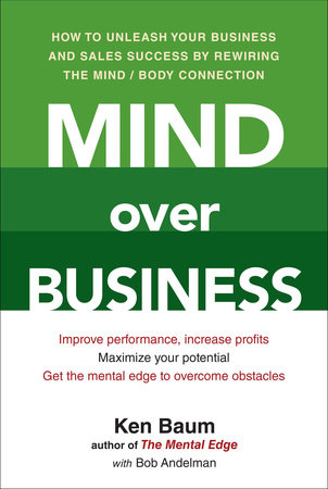 Mind Over Business by Kenneth Baum and Bob Andelman