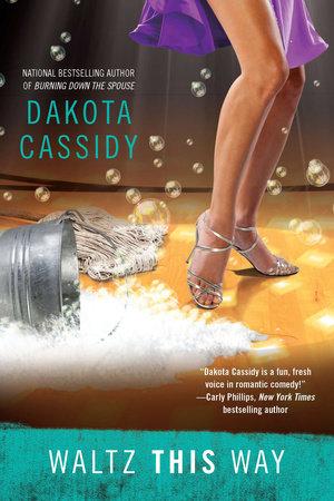 Waltz This Way by Dakota Cassidy