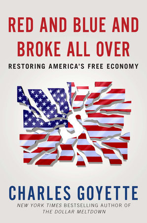 Red and Blue and Broke All Over by Charles Goyette