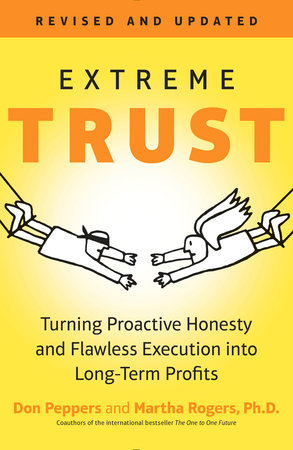 Extreme Trust by Don Peppers and Martha Rogers