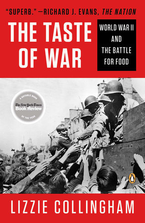 The Taste of War by Lizzie Collingham
