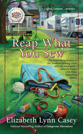 Reap What You Sew by Elizabeth Lynn Casey