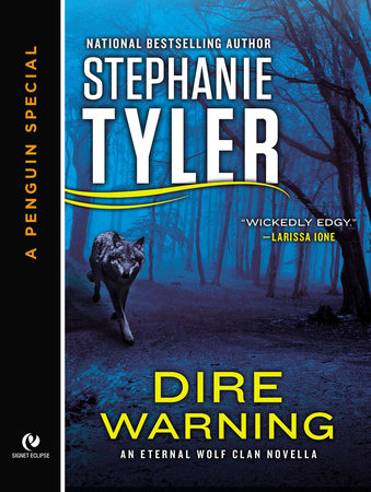 Dire Warning by Stephanie Tyler