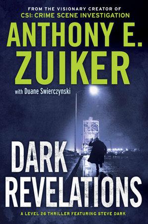 Dark Revelations by Anthony E. Zuiker and Duane Swierczynski