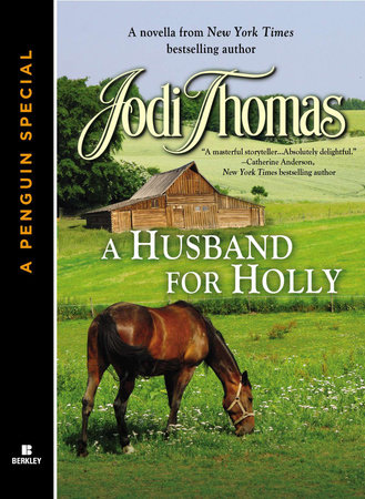 A HUSBAND FOR HOLLY by Jodi Thomas