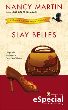 Slay Belles by Nancy Martin