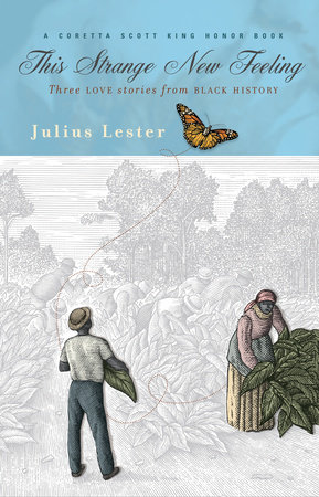 This Strange New Feeling by Julius Lester