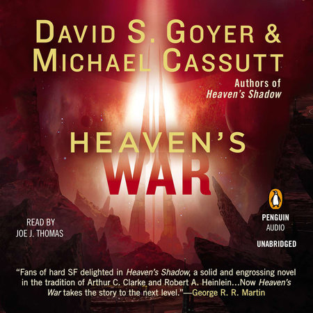 Heaven's War by David S. Goyer and Michael Cassutt