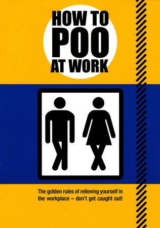 How to Poo at Work by Mats and Enzo