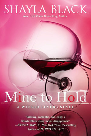 Mine to Hold by Shayla Black