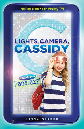 Lights, Camera, Cassidy: Paparazzi by Linda Gerber