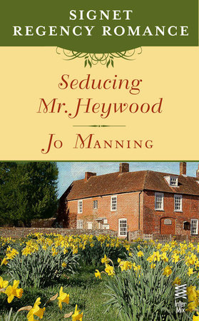Seducing Mr. Heywood by Jo Manning