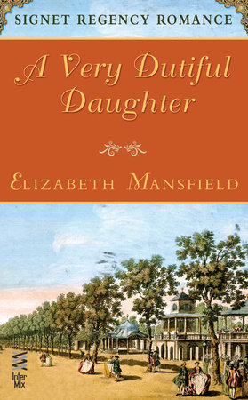 Very Dutiful Daughter by Elizabeth Mansfield