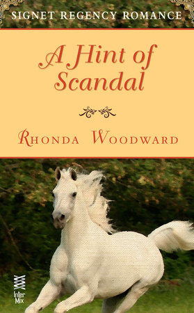 A Hint of Scandal by Rhonda Woodward