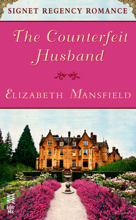The Counterfeit Husband by Elizabeth Mansfield