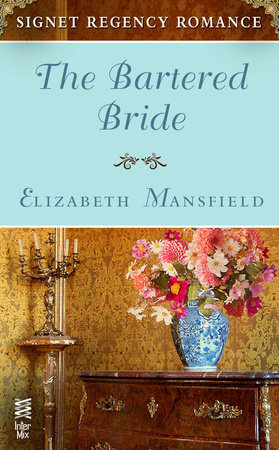 The Bartered Bride by Elizabeth Mansfield