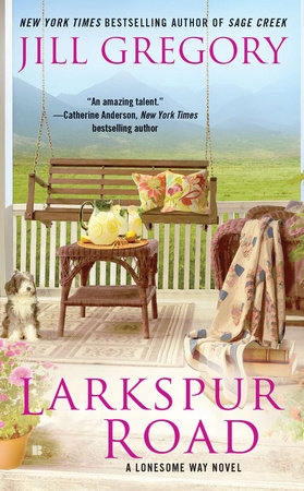 Larkspur Road by Jill Gregory