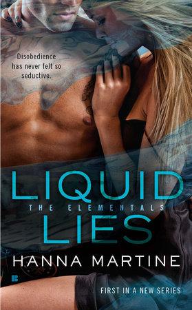 Liquid Lies by Hanna Martine