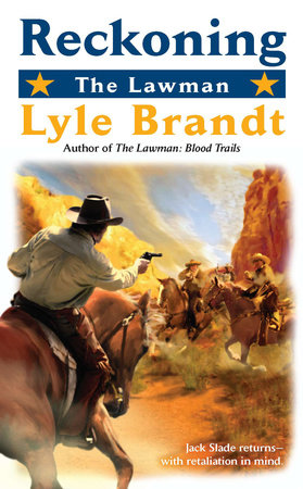 The Lawman: Reckoning by Lyle Brandt