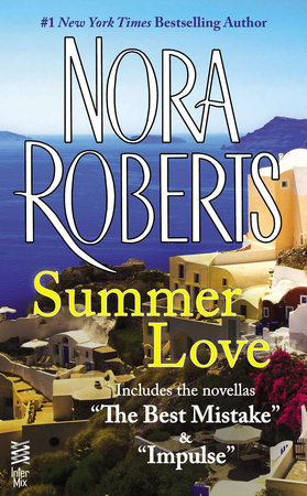 Summer Love by Nora Roberts