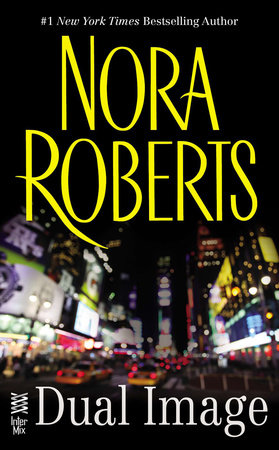 Dual Image by Nora Roberts