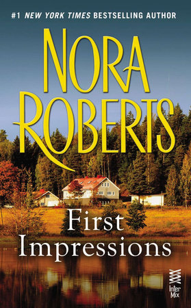 First Impressions by Nora Roberts