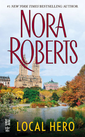 Local Hero by Nora Roberts