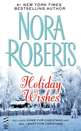 Holiday Wishes by Nora Roberts