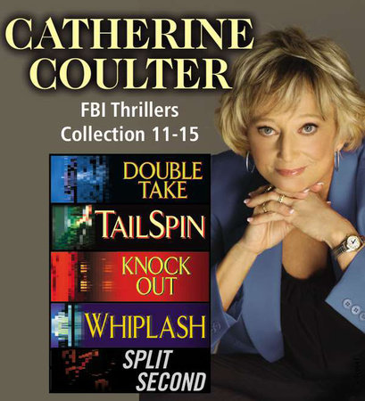 Catherine Coulter The FBI Thrillers Collection Books 11-15 by Catherine Coulter