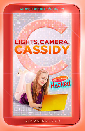Lights, Camera, Cassidy: Hacked by Linda Gerber