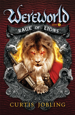 Rage of Lions by Curtis Jobling