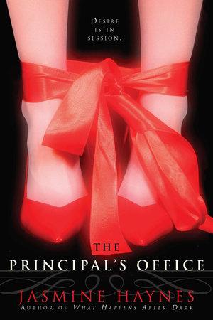 The Principal's Office by Jasmine Haynes