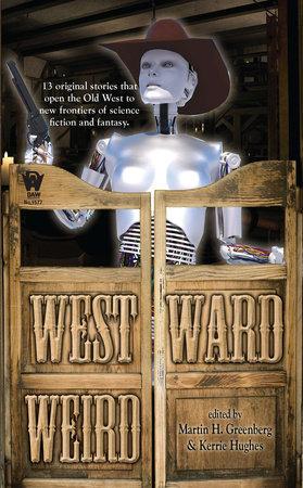 Westward Weird by