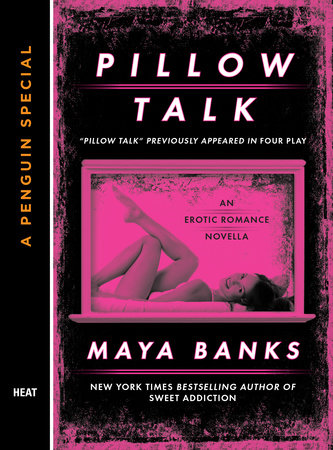 Pillow Talk by Maya Banks