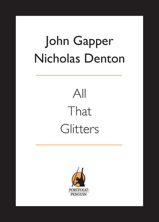 All That Glitters by John Gapper and Nicholas Denton