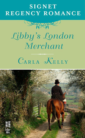 Libby's London Merchant by Carla Kelly