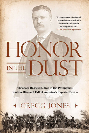 Honor in the Dust by Gregg Jones