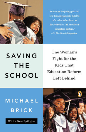 Saving the School by Michael Brick