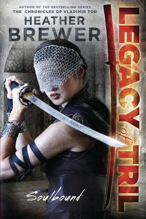 The Legacy of Tril: Soulbound by Heather Brewer