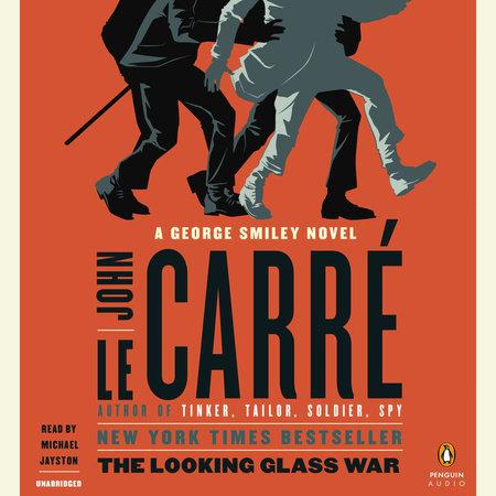 The Looking Glass War by John le Carré