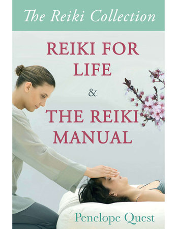 Reiki Collection by Penelope Quest and Kathy Roberts