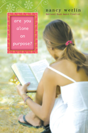 Are You Alone on Purpose? by Nancy Werlin