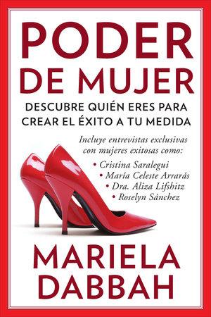 Poder de mujer: Descubre quién eres para crear el éxito a tu medida by Mariela Dabbah