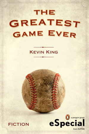The Greatest Game Ever by Kevin King