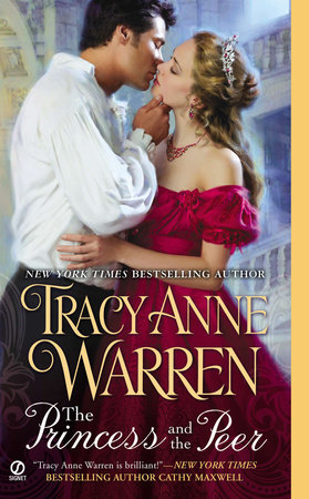 The Princess and the Peer by Tracy Anne Warren