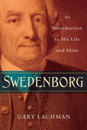 Swedenborg by Gary Lachman